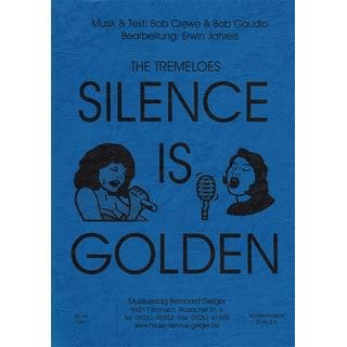 Silence is golden - The Tremeloes