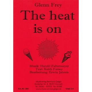 The heat is on - Glenn Frey