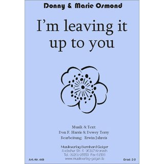 Im leaving it all up to you - Donny & Marie Osmond